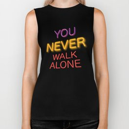 You Never Walk Alone Biker Tank