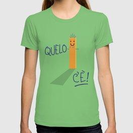 QUELO C'È! T-shirt