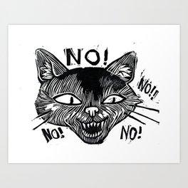No! No! No! No! Art Print