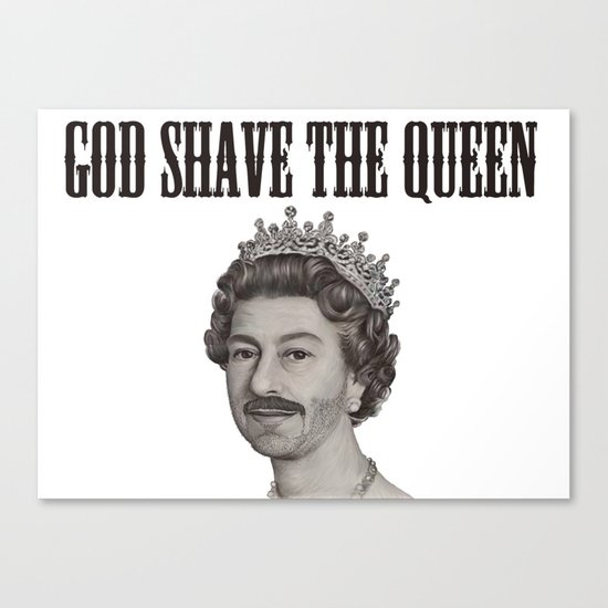 God shave the Queen Canvas Print