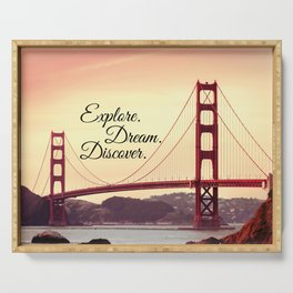"""Explore. Dream. Discover."" - Travel Quote - Golden Gate Bridge Serving Tray"
