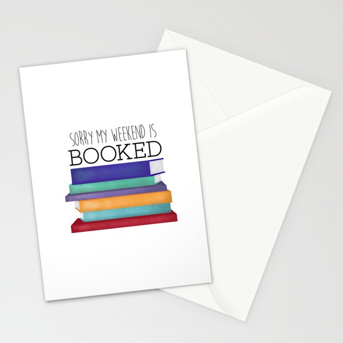 Sorry My Weekend Is Booked Stationery Cards