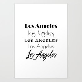 Los Angeles City Quote Sign, Digital Download, Calligraphy Text Art, Large Printable Photography Art Print