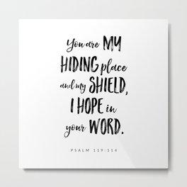 Psalm 119:114 - Bible Verse Metal Print