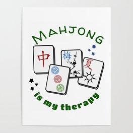 Mahjong Mah jongg game is my therapy set, gifts, tiles, table shirts, cards, bag Poster