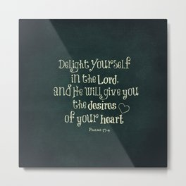 Delight in the Lord Bible Verse with Chalkboard Background Metal Print