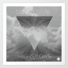 Highs//Lows Art Print
