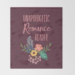 Unapologetic Romance Reader Throw Blanket