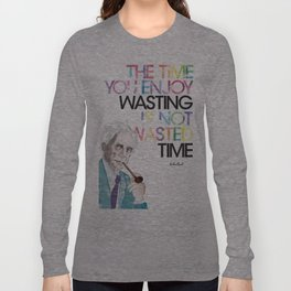Wasted Time Long Sleeve T-shirt