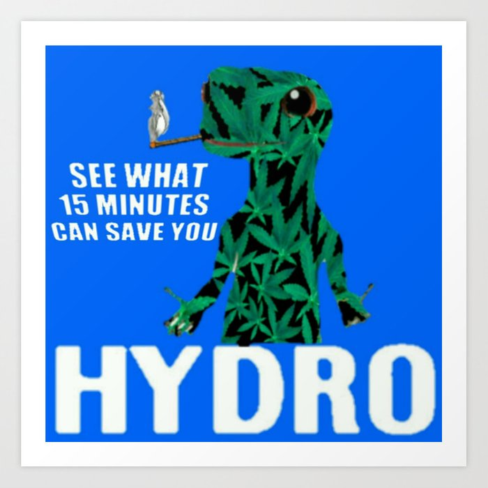 Hydro Gecko what 15 minutes can save Art Print