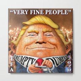 """""""VERY FINE PEOPLE"""" 2 Metal Print"""