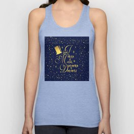 I am the maker of music, the dreamer of dreams! Unisex Tank Top