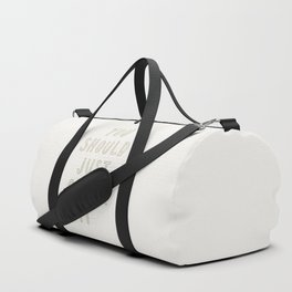 Just Go For It Light Duffle Bag