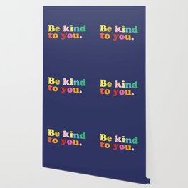 Be Kind To You Wallpaper