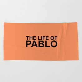 The Life of Pablo Beach Towel