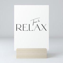 Time to relax Mini Art Print