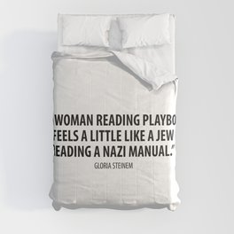 Gloria Steinem quote Comforters