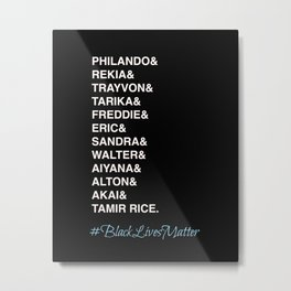 Say Their Names-Black Lives Matter Art Metal Print