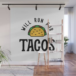 Will Run For Tacos v2 Wall Mural