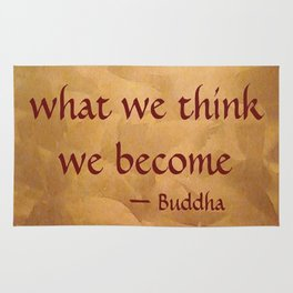Buddha Quote - What We Think We Become - Famous Quote Rug