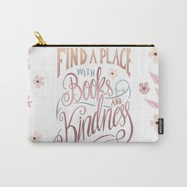 FIND A PLACE Carry-All Pouch