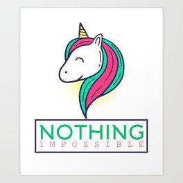 Unicorn Nothing Impossible Magical Creatures Magic Fantasy Rainbow Fairytale Myth Horse Lovers Gift Art Print
