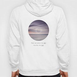 Where the sky touches the sea Hoody