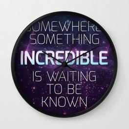 Incredible - Carl Sagan Quote Wall Clock