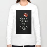 keep calm Long Sleeve T-shirts featuring keep calm by laika in cosmos