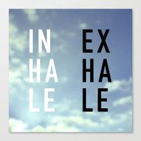 2pac Canvas Prints featuring Inhale Exhale by Text Guy