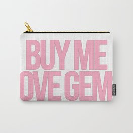 Buy Me Love Gems! Carry-All Pouch