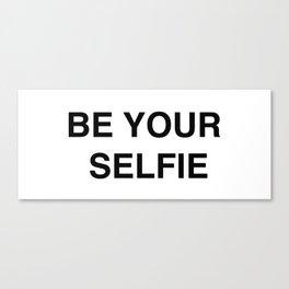 BE YOUR SELFIE Mug Canvas Print