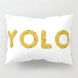 YOLO Pillow Sham