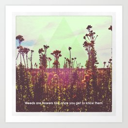 The Weeds Art Print