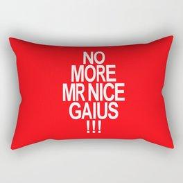 No More Mr. Nice Gaius! Rectangular Pillow
