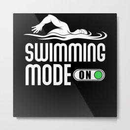 Swimming Slogan funny Quote Swim Metal Print