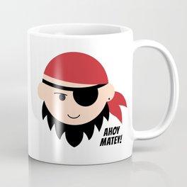 Pirate. Ahoy Matey! Coffee Mug
