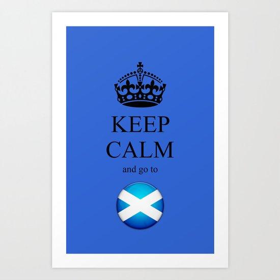 KEEP CALM Scotland Art Print