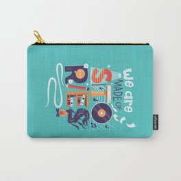 We Are Made of Stories Carry-All Pouch