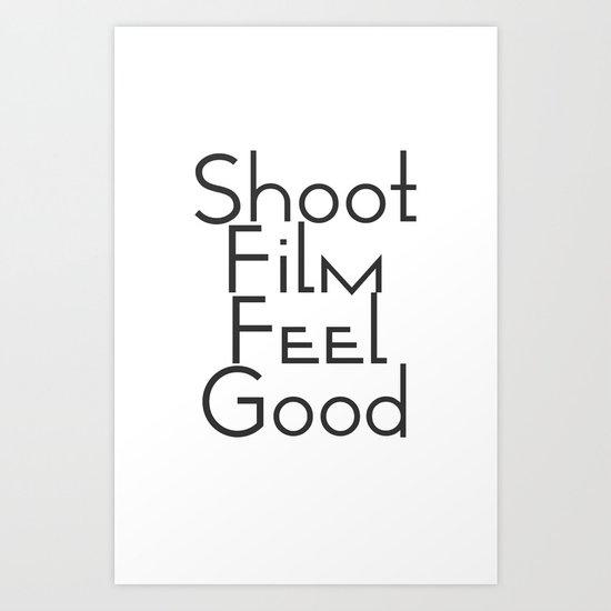 Shoot Film, Feel Good (Big) Art Print