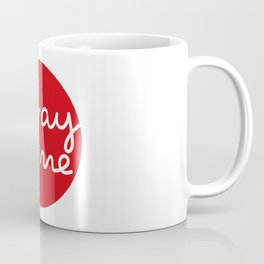 Stay home - Red Dot Works  Coffee Mug