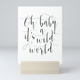 PRINTABLE Art, Oh Baby It's A Wild World, Girls Room Decor, Gift For Her,Love Quote,Love Sign,Nurser Mini Art Print