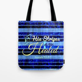 BY HIS STRIPES Colorful Blue Stripes Bible Scripture Fine Art Pattern Typography God Jesus Faith Tote Bag