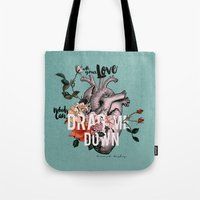 coconutwishes Tote Bags featuring Drag Me Down by Coconut Wishes