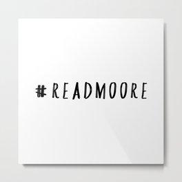 Read Moore Metal Print