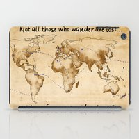 not all those who wander are lost iPad Cases featuring Not all those who wander are lost by JRyann Studio