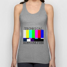 Technical Difficulties Unisex Tank Top