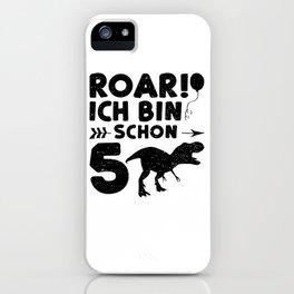 Roar Ich Bin Schon 5 iPhone Case