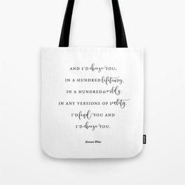I'd choose you Tote Bag
