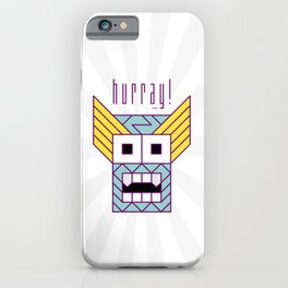 Hurray! iPhone Case